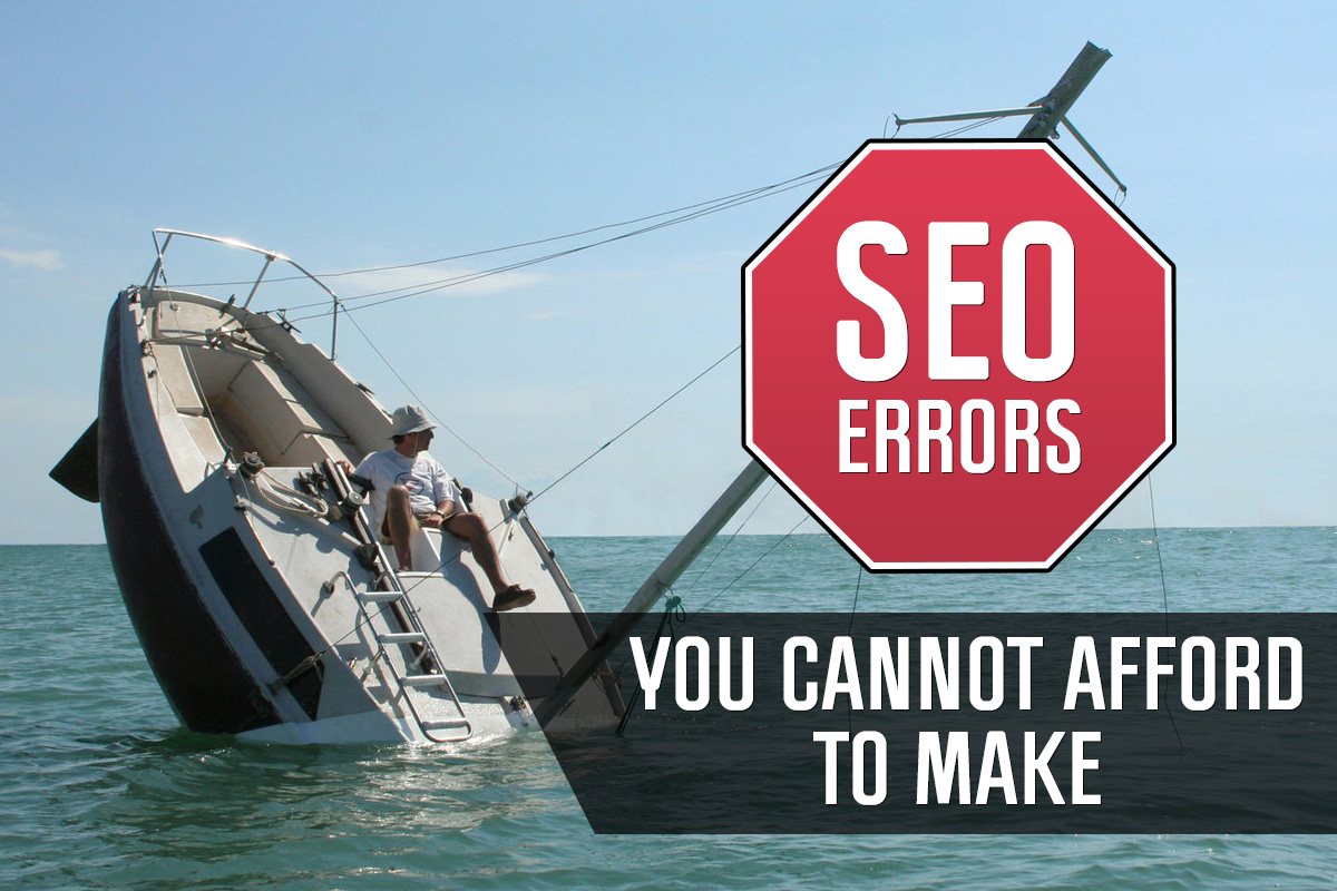 5 SEO Errors you are Probably Guilty of Making